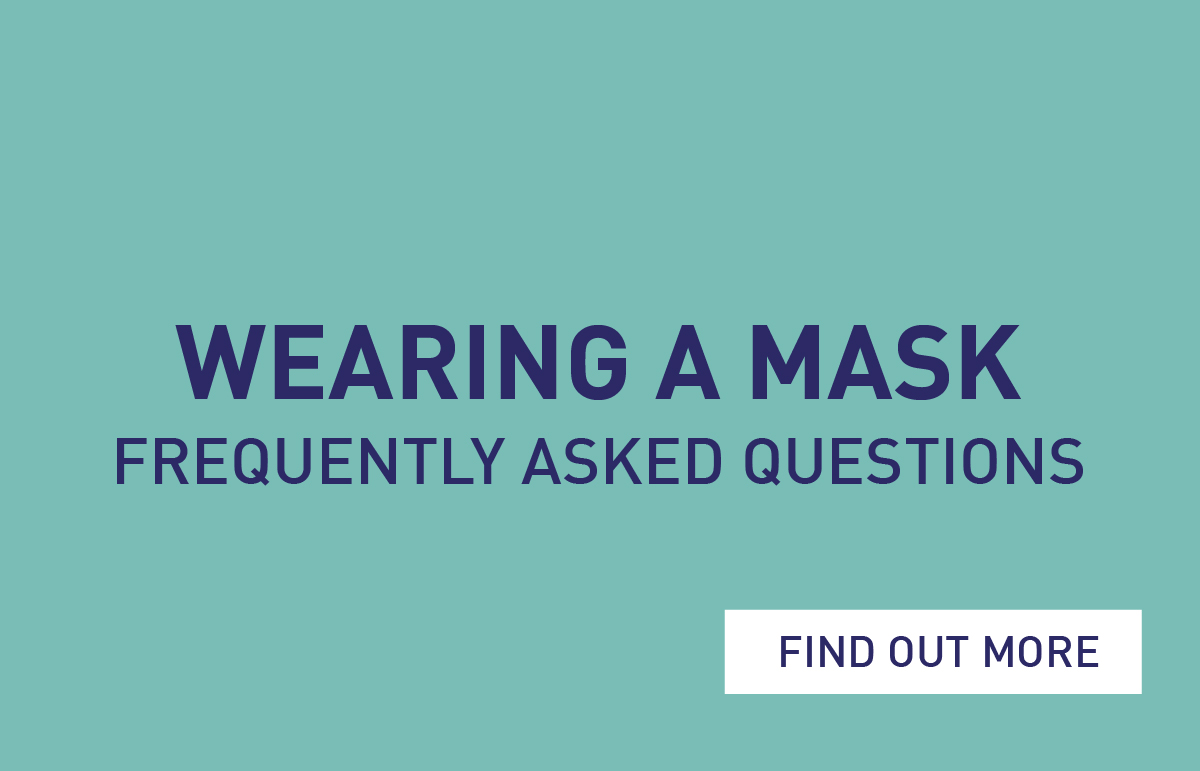 Wearing A Mask - FAQs