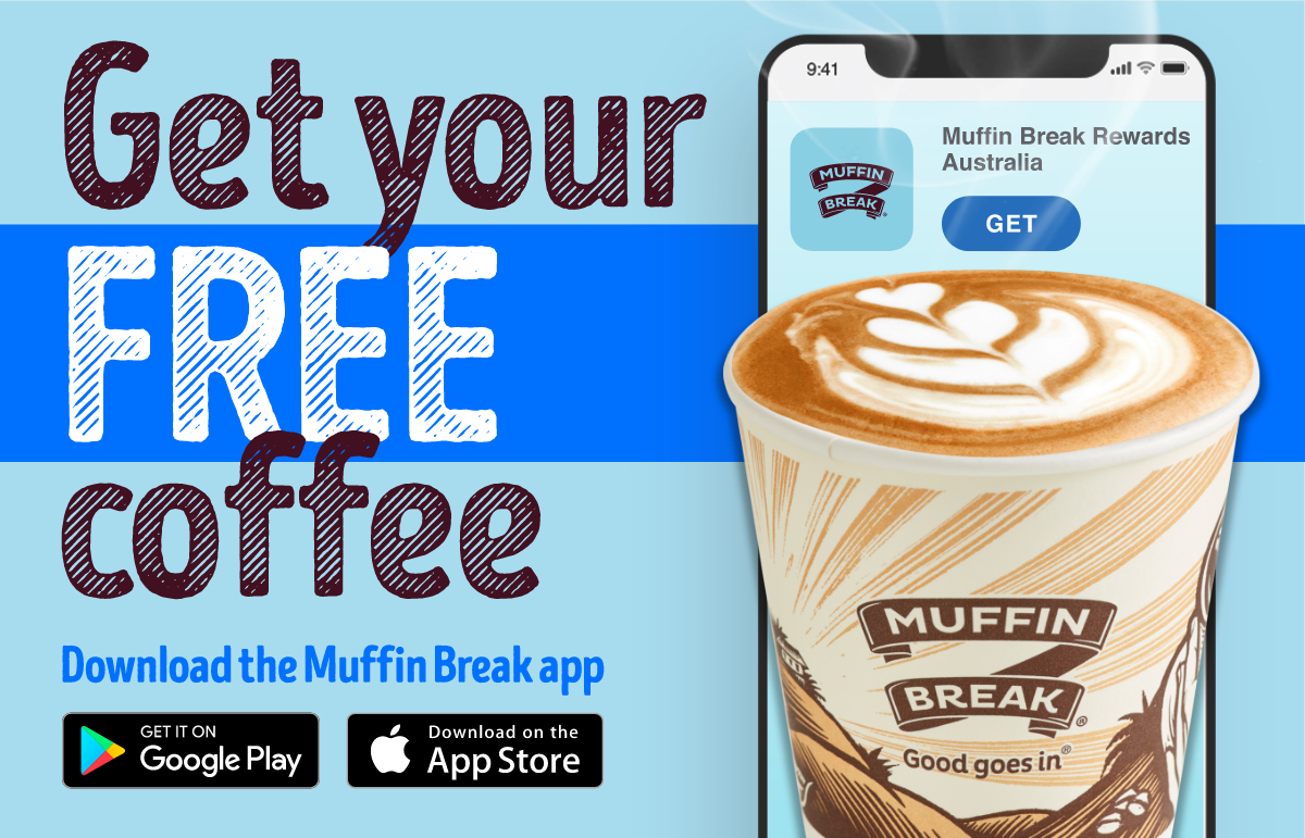 Muffin Break - Free coffee