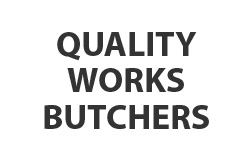 Quality Works Butchers